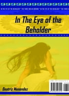 IN THE EYES OF THE BEHOLDER: THREE MEN IN BROWN by Beatriz Menendez
