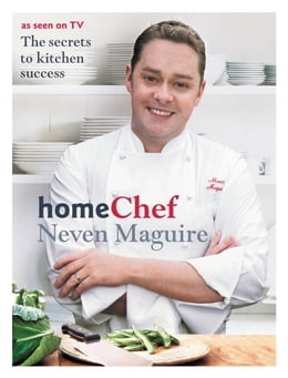 Book Home Chef by Neven Maguire