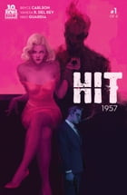 Hit: 1957 #1 (of 4) by Bryce Carlson