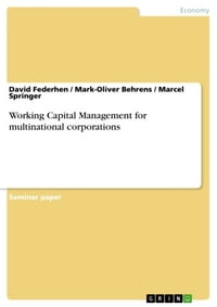 Working Capital Management for multinational corporations