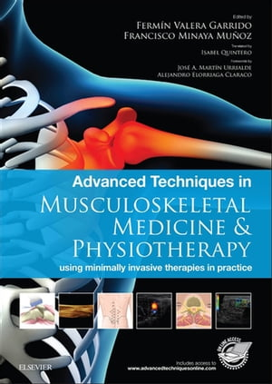 Advanced Techniques in Musculoskeletal Medicine & Physiotherapy using minimally invasive therapies in practice