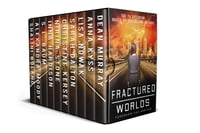 Fractured Worlds: 10 YA Dystopian Novels By Bestselling Authors