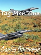 Tag Man One: Air Ace Adventures #1 by Carlie Simonsen
