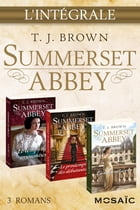 Summerset Abbey : l'intégrale de la série by T. J. Brown