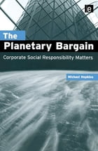 The Planetary Bargain: Corporate Social Responsibility Matters