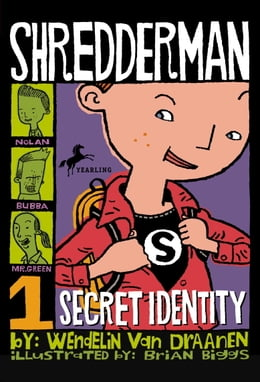 Book Shredderman: Secret Identity by Wendelin Van Draanen