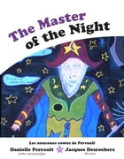 The Master of the night by Danielle Perrault