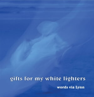 Gifts for My White Lighters by Lynn