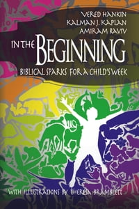 In the Beginning: Biblical Sparks for a Child's Week
