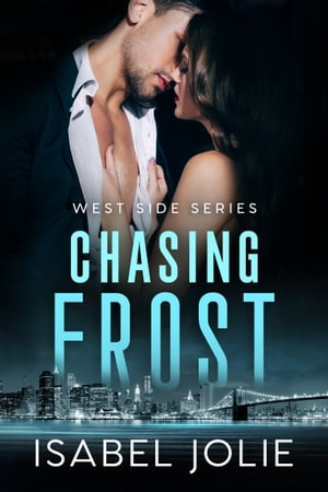 Chasing Frost by Isabel Jolie
