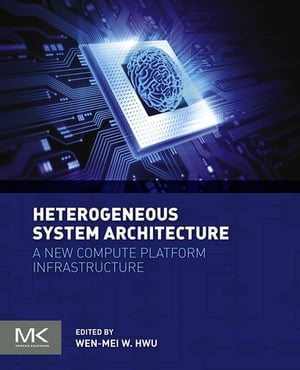 Heterogeneous System Architecture A new compute platform infrastructure
