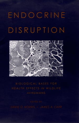 Endocrine Disruption Biological Bases for Health Effects in Wildlife and Humans