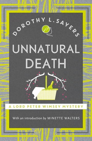 Unnatural Death Lord Peter Wimsey Book 3