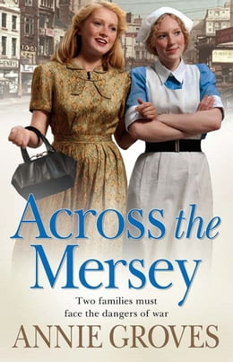 Book Across the Mersey by Annie Groves