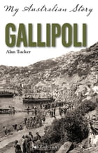 Gallipoli by Alan Tucker