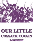 Our Little Cossack Cousin by F. A. Postnikov