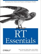 RT Essentials: Managing Your Team and Projects with Request Tracker
