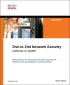 End-to-End Network Security: Defense-in-Depth by Omar Santos