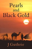 Pearls and Black Gold by J Guthrie