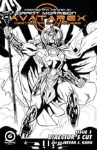 GRANT MORRISON'S AVATAREX - DESTROYER OF DARKNESS DIRECTOR'S CUT EDITION #1 by Grant Morrison
