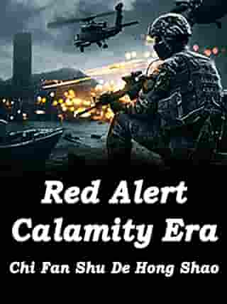 Red Alert: Calamity Era: Volume 11