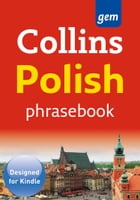 Collins Gem Polish Phrasebook and Dictionary (Collins Gem) by Collins Dictionaries