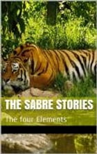 THE TIGER STORIES: THE ADVENTURES OF SABRE by Royston Skipp