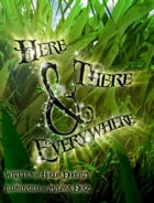 Here, There, & Everywhere by Hollis Doherty