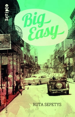 Book Big easy by Ruta Sepetys