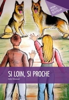 Si loin, si proche by Hafed Nouiouat