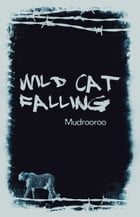 Wild Cat Falling by Mudrooroo
