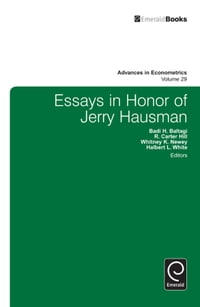 Essays in Honor of Jerry Hausman