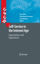 Self-Service in the Internet Age: Expectations and Experiences