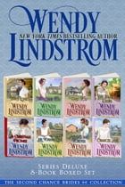 The Deluxe Second Chance Brides 8-Book Boxed Set by Wendy Lindstrom