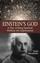 Einstein's God by Todd Macalister