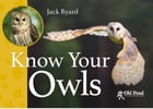 Know Your Owls by Jack Byard