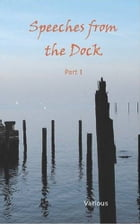 Speeches From The Dock, Part I by Various
