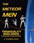 The Meteor Men - Tranquility Badlands [Location Four-Seven] 4e132f96-808b-4071-83f9-adde5f774be1