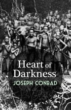 Heart of Darkness with FREE Audiobook+Author's Biography+Active TOC by Joseph Conrad