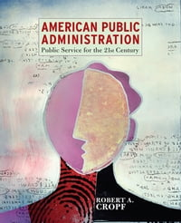 American Public Administration: Public Service for the 21st Century (2-downloads)