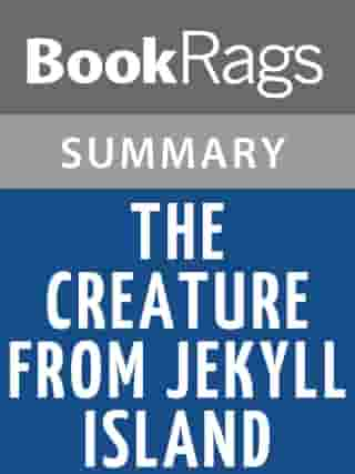 The Creature from Jekyll Island by G. Edward Griffin , Summary & Study Guide by BookRags