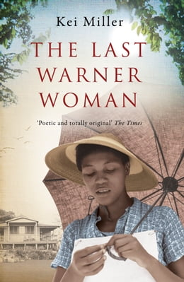 Book The Last Warner Woman by Kei Miller