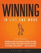 Winning in Life and Work: Volume One by Keith Blakemore-Noble