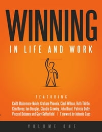 Winning in Life and Work: Volume One