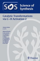 Science of Synthesis: Catalytic Transformations via C-H Activation Vol. 2 by Jin-Quan Yu