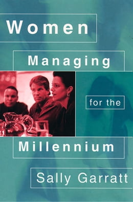 Book Women Managing for the Millennium by Sally Garratt