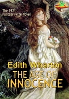 The Age of Innocence: The Pulitzer Prize Novel: (With Audiobook Link) by Edith Wharton