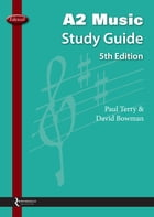 A2 Music Study Guide (2015 - 2017) by Paul Terry
