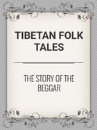 The Story of the Beggar by Tibetan Folk Tales