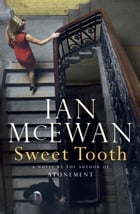 Sweet Tooth: A Novel by Ian McEwan